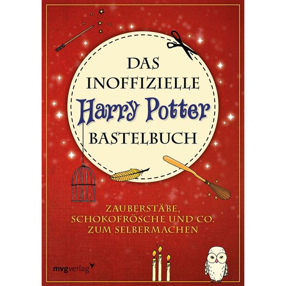 Das inoffizielle Harry Potter Bastelbuch