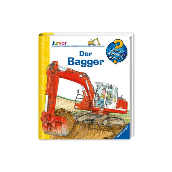 Der Bagger / Wieso? Weshalb? Warum? Junior Bd. 38