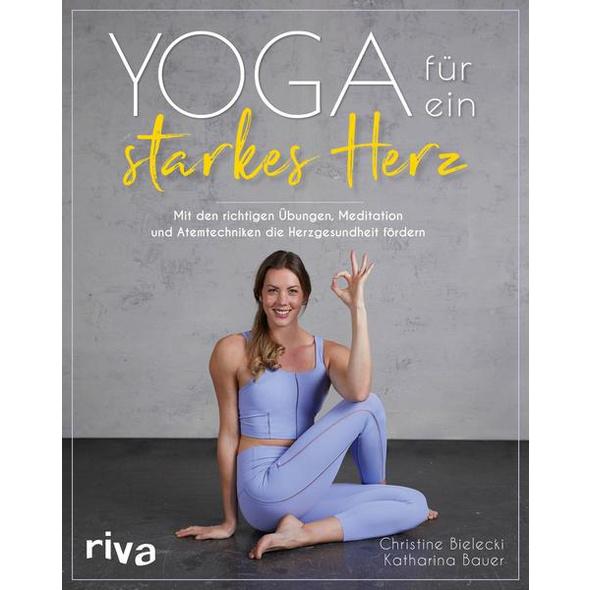 Yoga für ein starkes Herz