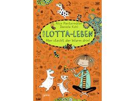 Hier steckt der Wurm drin! / Mein Lotta-Leben Bd.3
